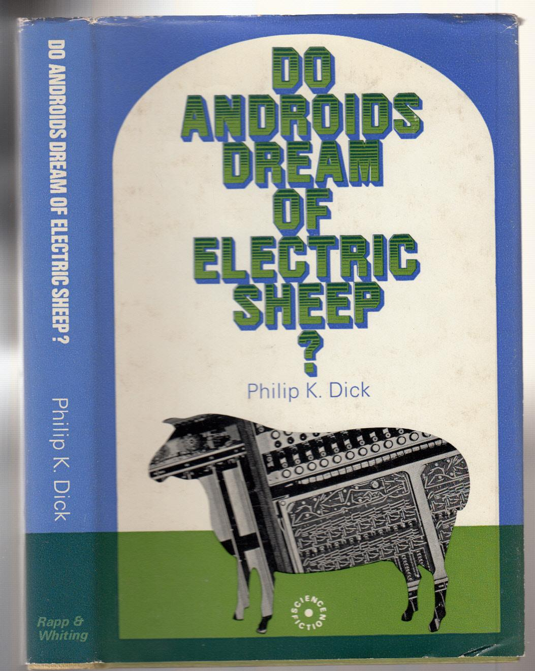 an analysis of dicks story in do androids dream of electric sheep by philip k dick The first of dick's novels to be made into a film was do androids dream of electric sheep the movie was released in 1982 as blade runner, starring harrison ford as the noir detective rick deckard the film was directed by ridley scott who most famously directed the science fiction hit alien.