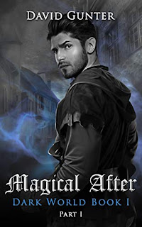 Magical After: Dark World Book 1 Part 1 book promotion sites by David Gunter