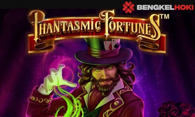 (Game Baru!) Phantasmic Fortune Isofbet Slot Online - Bengkelhoki