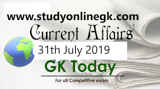 Current Affairs - 2019 - Current Affairs today  31th July 2019