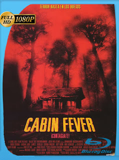 Cabin Fever [1080p] [Latino] [Google Drive] Tomyly