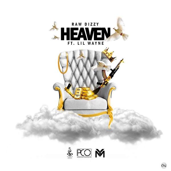 Raw Dizzy & Lil Wayne - Heaven - Single Cover