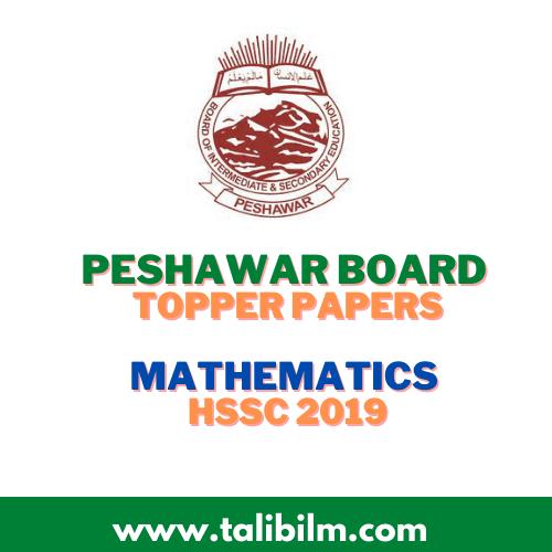 Peshawar Board Topper Papers Mathematics HSSC