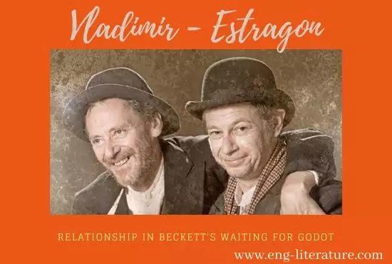 Vladimir-Estragon Episode or Vladimir and Estragon Relationship in Beckett's Waiting for Godot