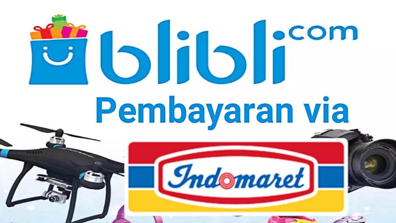 Belanja di Blibli.com Bayarnya di Indomaret