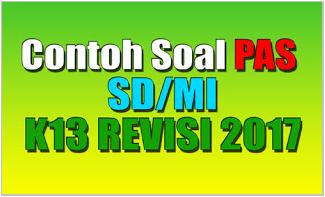 KUMPULAN CONTOH SOAL K13 SEMESTER 1 SD TAHUN PELAJARAN 2018-2019 - SD SWASTA