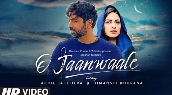 O Jaanwaale Lyrics | Akhil Sachdeva | Himanshi Khurana | Kunaal Vermaa | Bhushan Kumar