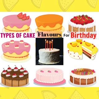 Types Of Cake Flavours For Birthday