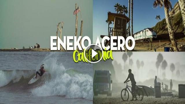 ENEKO ACERO CALIFORNIA