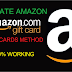PRIVATE AMAZON GIFT CARD METHOD 100% WORKING  2018