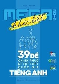 Mega Luyện Đề THPT Quốc Gia 2019 Tiếng Anh - Dương Thị Hương