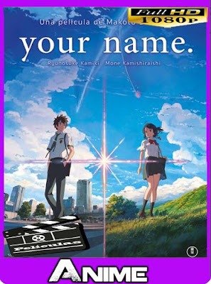 Your name [2017] HD [1080p] Latino [GoogleDrive]