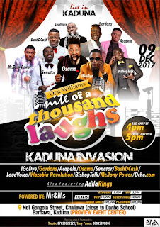 """Event: """"Night Of A Thousand Laughs"""" Returns to Kaduna On Saturday 9th December 2017"""