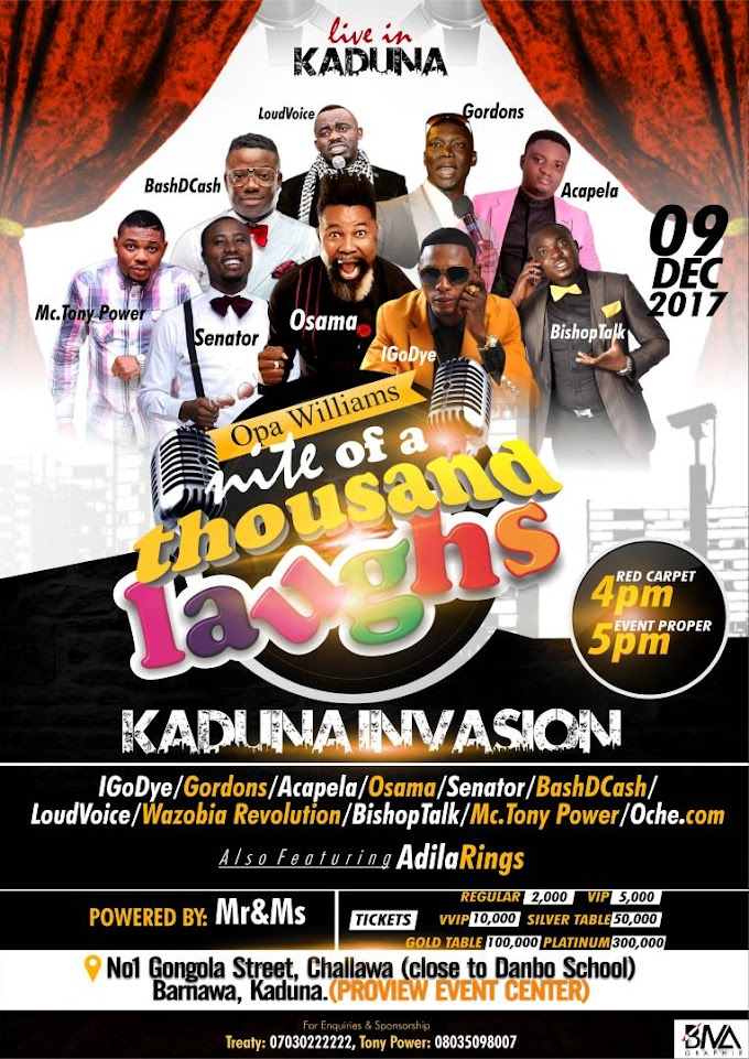 "Event: ""Night Of A Thousand Laughs"" Returns to Kaduna On Saturday 9th December 2017"