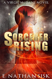 Sorcerer Rising (Virgil McDane Series Book 1) - Fantasy book by E. Nathan Sisk