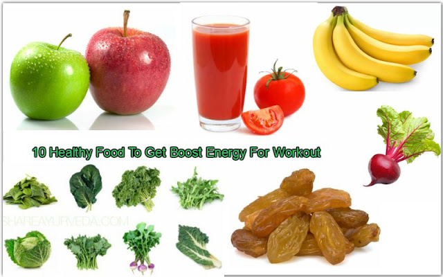 10 Healthy Food To Get Boost Energy For Workout