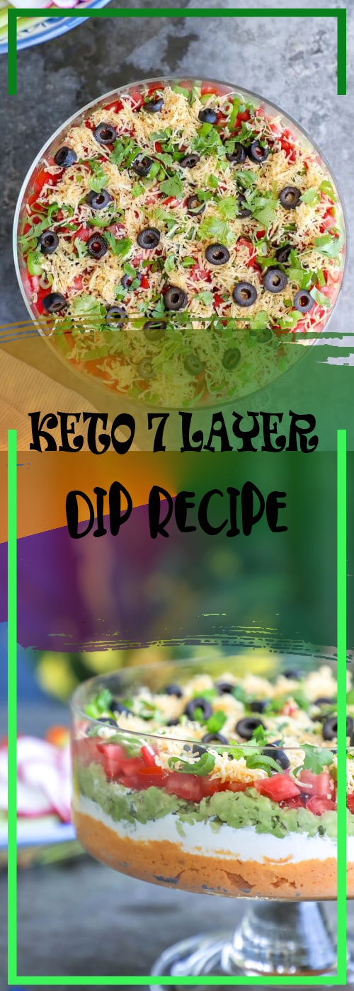 KETO 7 LAYER DIP RECIPE
