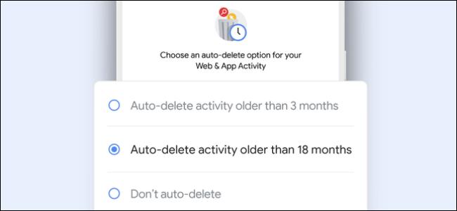 حذف نشاط أقدم من 18 شهرًا في حسابك على Google.