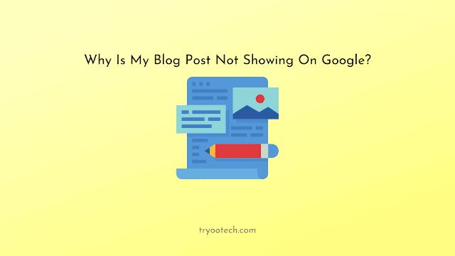 7 Alasan Mengapa Blog Anda Tidak Muncul di Google Search, Dan Ini Cara Mengatasinya