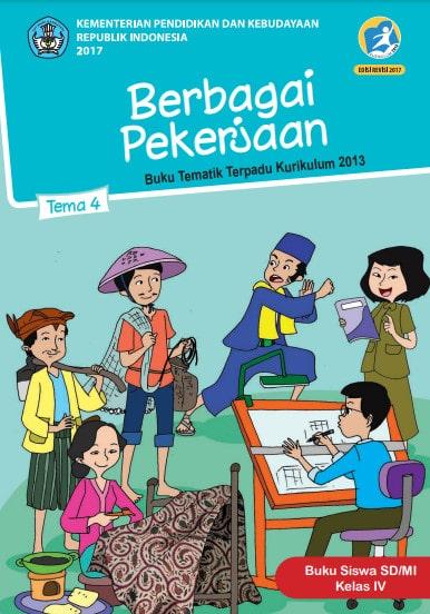 Buku Siswa Kelas 4 Tema 4 Revisi 2017 Kurikulum 2013