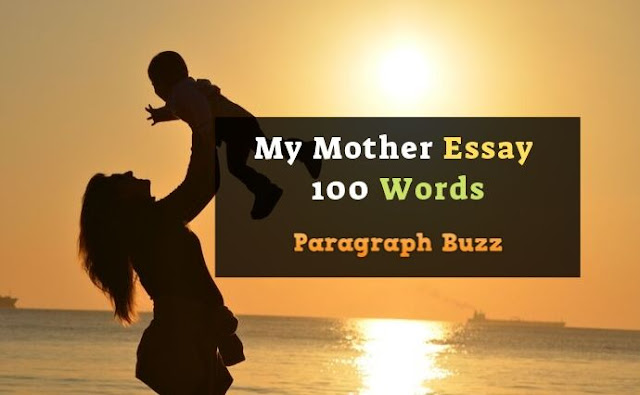 My Mother Essay 100 Words