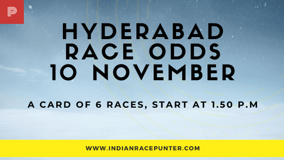 Hyderabad Race Odds 10 November