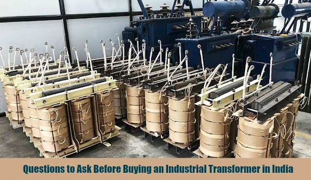 Questions to Ask Before Buying an Industrial Transformer in India