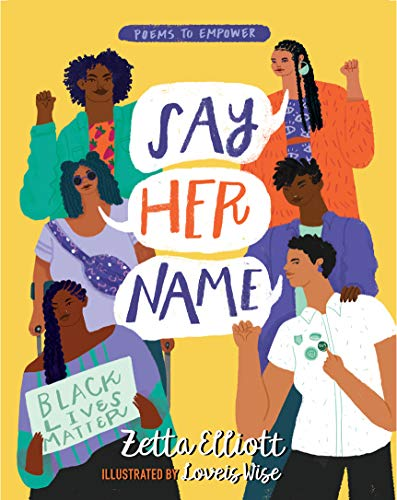reading, Kindle, Goodreads, nonfiction, January 2020 books, new releases, reading recommendations, Say Her Name, Zetta Elliott, Love is Wise, Black Lives Matter
