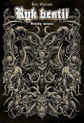 Ryk besti. Dekady Metalu - Ian Christe