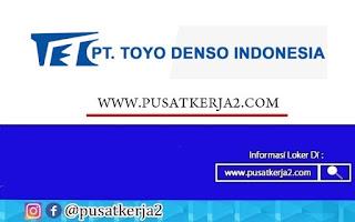 Loker Terbaru SMA SMK D3 S1 PT Toyo Denso Indonesia September 2020