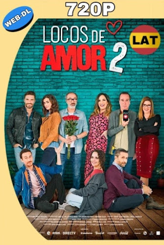 LOCOS DE AMOR 2 (2018) WEB-DL 720P LATINO MKV