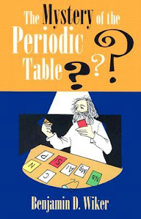 http://www.bookdepository.com/Mystery-Periodic-Table-Ben-Wiker/9781883937713/?a_aid=journey56