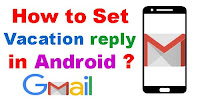 Set Vacation reply in Gmail Android