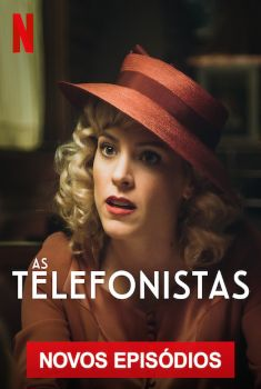 As Telefonistas 4ª Temporada Torrent - WEB-DL 720p Dual Áudio