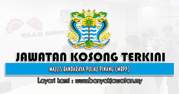 Jawatan Kosong 2021 di Majlis Bandaraya Pulau Pinang (MBPP)