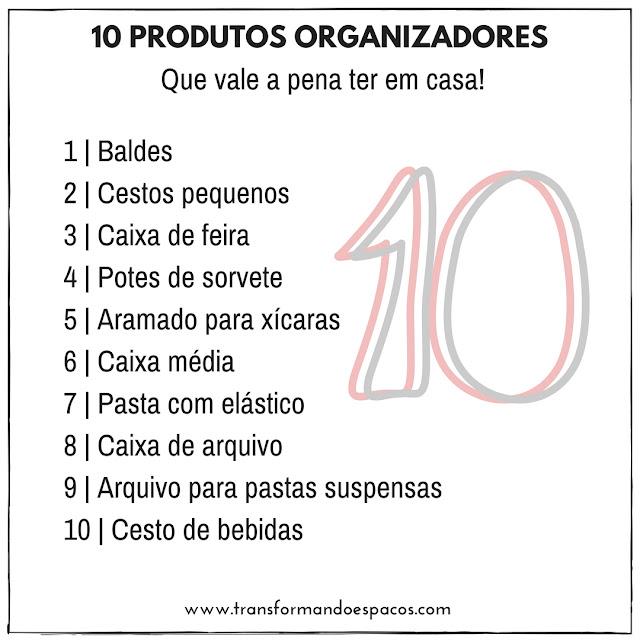 10 produtos organizadores que vale a pena ter em casa