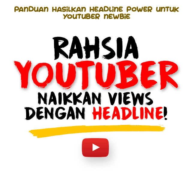 Panduan Hasilkan Headline Power Untuk Youtuber Newbie