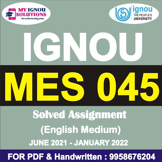 MES 045 Solved Assignment 2021-22