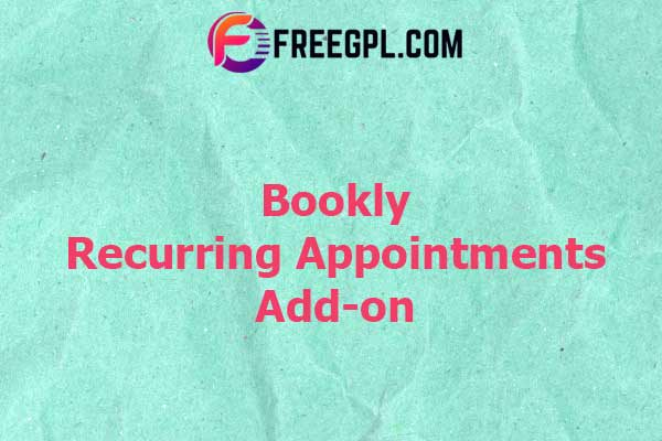 Bookly Recurring Appointments Add-on Nulled Download Free