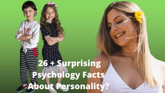 Psychology Facts About Personality?