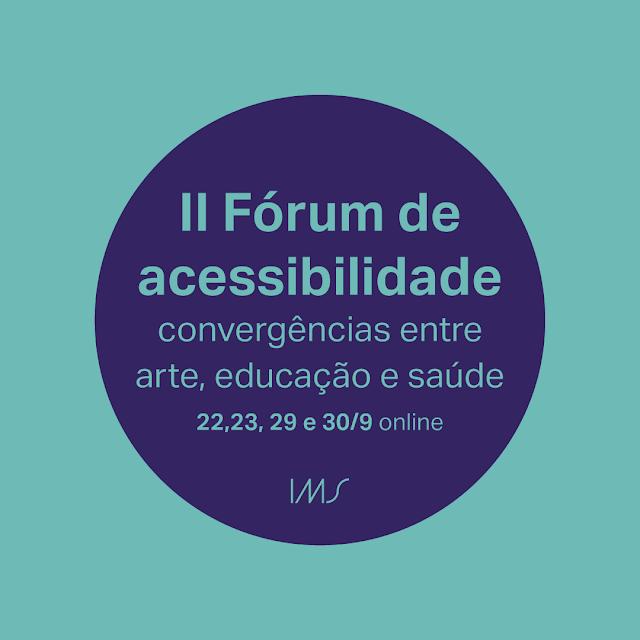 IMS promove Fórum de Acessibilidade online e gratuito