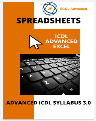 ECDL/ICDL Advanced Excel: A step-by-step guide to Advanced Spreadsheets using Microsoft Excel