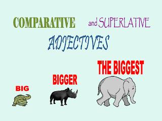 Apa yang disebut Comparative dan superlative adjectives?
