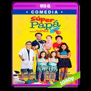 Super Papá (2017) WEB-DL 1080p Latino