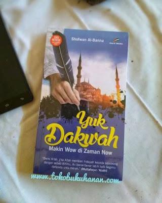 buku Yuk Berdakwah karya Shofwan Al-Banna penerbit Proumedia