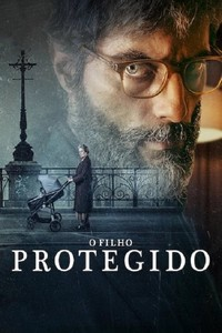 O Filho Protegido (2019) Dublado 1080p