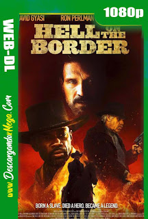 Hell on the Border (2019) HD 1080p Latino