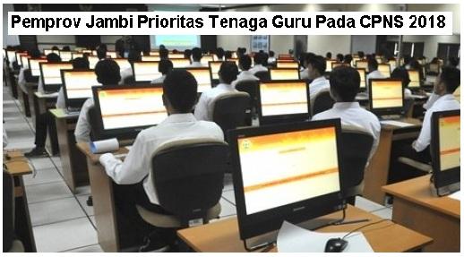 Pemprov Jambi Butuh Tenaga Guru Pada CPNS 2018