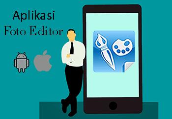 Aplikasi Edit Foto Terbaik untuk Android dan iPhone