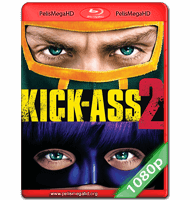 KICK-ASS 2 (2013) FULL 1080P HD MKV ESPAÑOL LATINO